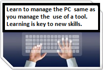 Learn solid fundamentals of how a computer is used and new skills
